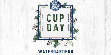 Melbourne Cup Day 2020 - Watergardens tickets