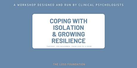 Coping with Isolation and growing Resilience - Nov 3rd, 2020 tickets