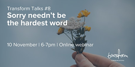 Transform Talks #8 - Sorry needn't be the hardest word tickets