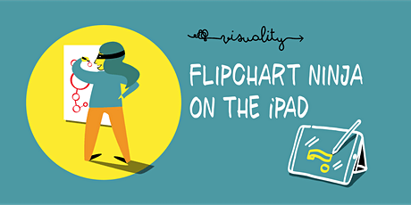 Become a Flipchart Ninja! (Online) tickets