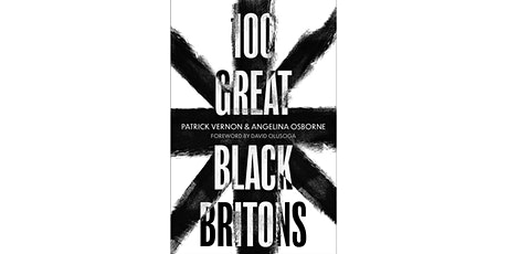 100 Greatest Black Britons, Talk with Patrick Vernon tickets