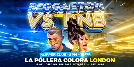 REGGAETON VS RNB 'SUPPER CLUB' @ LA POLLERA COLORA - FRIDAY 23RD OCTOBER tickets