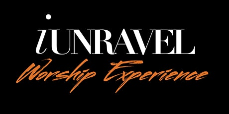 iUnravel Worship Experience 2020 tickets