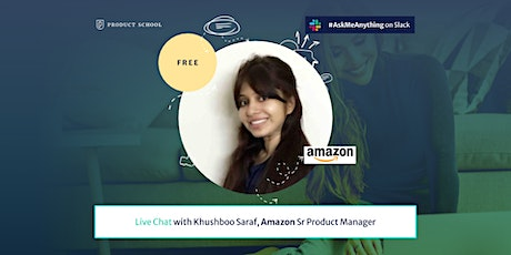 Live Chat with Amazon Sr PM tickets