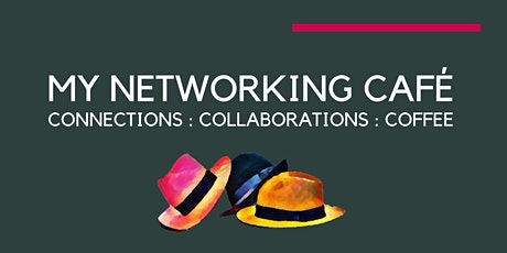 Thursday Networking and LinkedIn Posting Extravaganza  @MyNetworkingCafe tickets