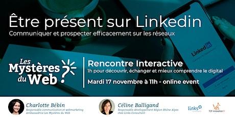 Être présent sur Linkedin : communiquer et prospecter efficacement   LMDW billets