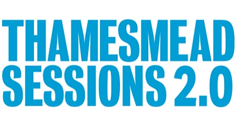 THAMESMEAD SESSIONS 2.0:  Understanding the Fashion industry tickets