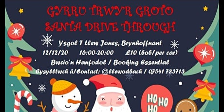 Santa Drive Through / Gyrru Trwyr Groto tickets