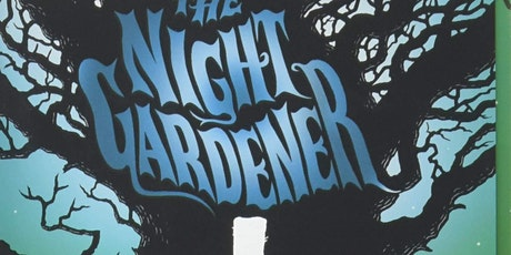 Fading Pages Book Group (Gr. 5-7)--The Night Gardener by Jonathan Auxier