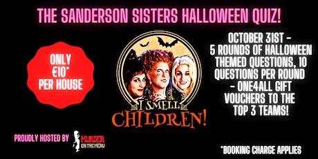 The Sanderson Sisters Quiz tickets