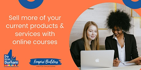 Sell more of your Current Products & Services with Online Courses tickets
