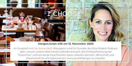 Morgen.Salon #30  im Gespräch mit Isa Sonnenfeld vom Role Models Podcast Tickets