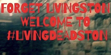 LivingDeadston Matinee (Saturday and Sunday only 2pm till 5pm) tickets