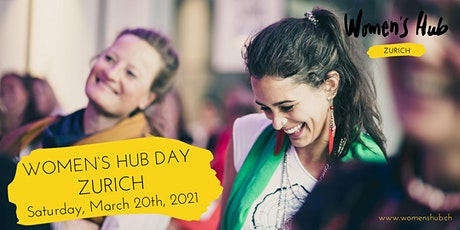 WOMEN'S HUB DAY ZURICH March 20th 2021 Tickets