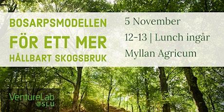 Bosarpsmodellen - för ett mer hållbart skogsbruk biljetter