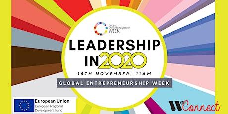 WoConnect - Global Entrepreneurship Week: Leadership in 2020 tickets