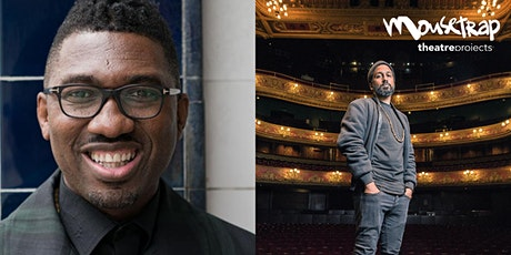 Change Makers: In Conversation with Kwame Kwei-Armah and Yamin Choudury tickets