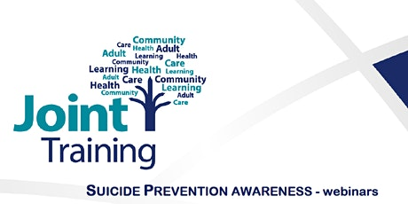 Joint Training Suicide Prevention Awareness Webinar tickets