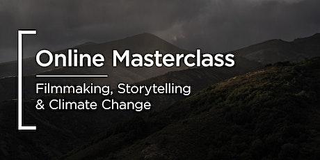 Online Masterclass | Sony | Filmmaking, Storytelling & Climate Change tickets