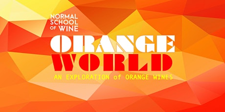 ORANGEWORLD: An introduction to Orange Wine tickets