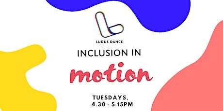 Inclusion in Motion tickets