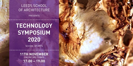 Post-Pandemic Futures; Leeds School of Architecture Technology Symposium 20 tickets