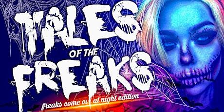 Tales of the Freaks tickets