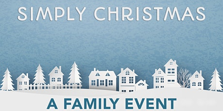 Simply Christmas - A Family Event tickets