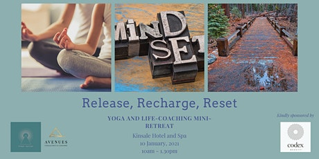 Release, Recharge, Reset - Yoga and life-coaching mini-retreat tickets