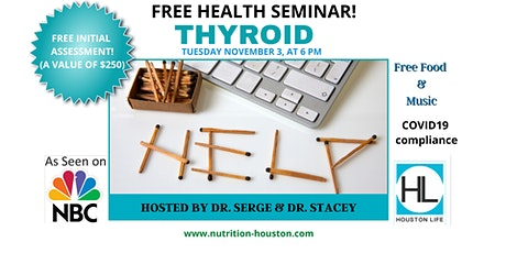 Thyroid! FREE Health Seminar Hosted by Dr Serge & Dr Stacey tickets