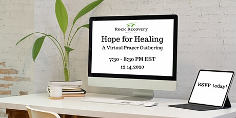 Hope for Healing: Rock Recovery Virtual Prayer Night tickets