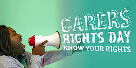 Carers Rights Day 2020 - Deprivation of liberty and how it affects carers tickets
