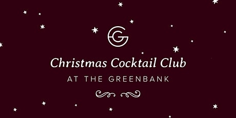 Christmas Cocktail Club at The Greenbank tickets