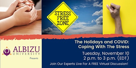 "Albizu University Presents ""The Holidays and COVID: Coping With The Stress"" tickets"