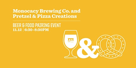 Beer & Food Pairing Event: Monocacy Brewing Co. + Pretzel & Pizza Creations tickets