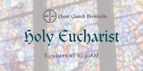 Holy Eucharist (Sunday at 10:30AM) tickets