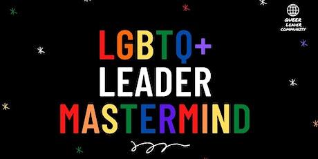 LGBTQ+ Leader Global Mastermind tickets