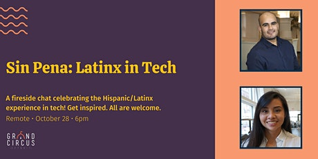 Sin Pena: Latinx in Tech tickets
