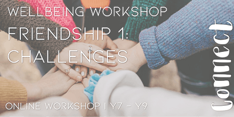 Online Workshop: Friendship 1: Challenges: Girls Y7-9(1 session) tickets