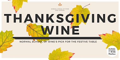 Turkey Wine: Normal School of Wine's Picks for the Festive Table! tickets