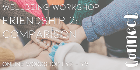 Online Workshop: Friendship 2: Comparison: Girls Y7-9(1 session) tickets
