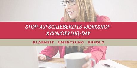 STOP Aufschieberitis-Workshop & Coworking-Day Tickets