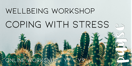 Online Workshop: Coping with stress: Girls Y7-Y9 (1 session) tickets