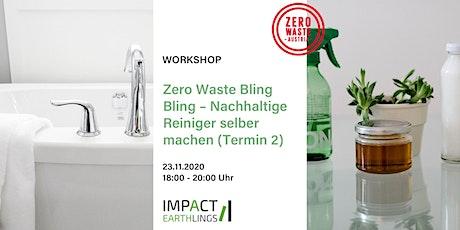 Zero Waste Bling Bling – Nachhaltige Reiniger selber machen (Termin 2) Tickets