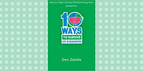 """Mercy Fall Play """"10 Ways to Survive Life in a Quarantine """" tickets"""