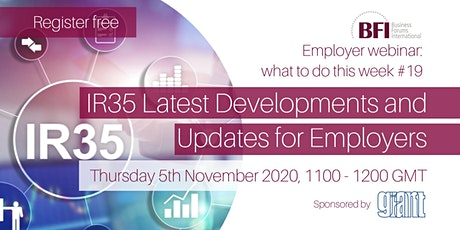 FREE IR35 Latest Developments and Updates for Employers Webinar (WTDTW #19) tickets
