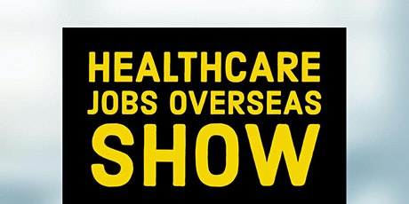Healthcare Jobs Overseas Show tickets