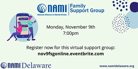 November 9th NAMI Delaware Family Support Group Online tickets