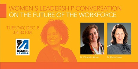 Women's Leadership Conversation: The Future of the Workforce tickets