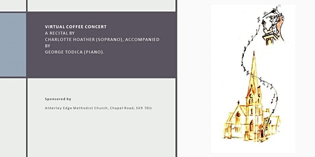 Virtual Coffee Concert A recital by Charlotte Hoather / soprano tickets